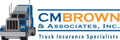 C.M. Brown & Associates, Inc. Truck Insurance Specialists